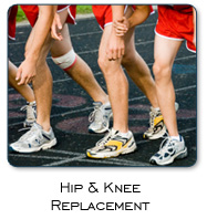Hip & Knee Replacement