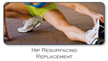Hip Resurfacing Replacement